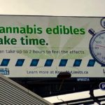 Manitoba's Liquor, Gaming and Cannabis Authority (LGCA) has been running billboards such as this one in Winnipeg to educate the public ahead of edibles' entry to the recreational market. (Dave Bedard photo)
